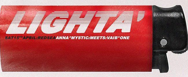 Lighta Anna Mystic meets Vaibone