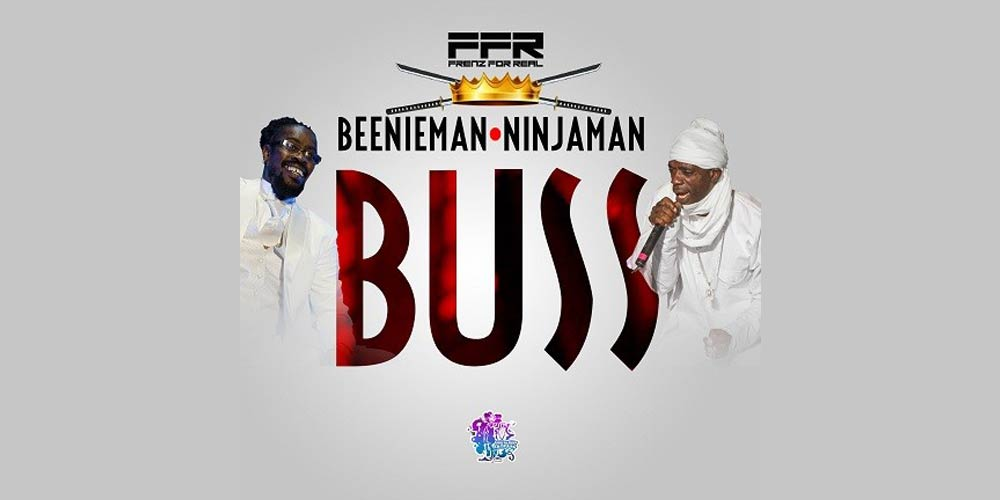 Ninjaman & Beenie Man - Buss