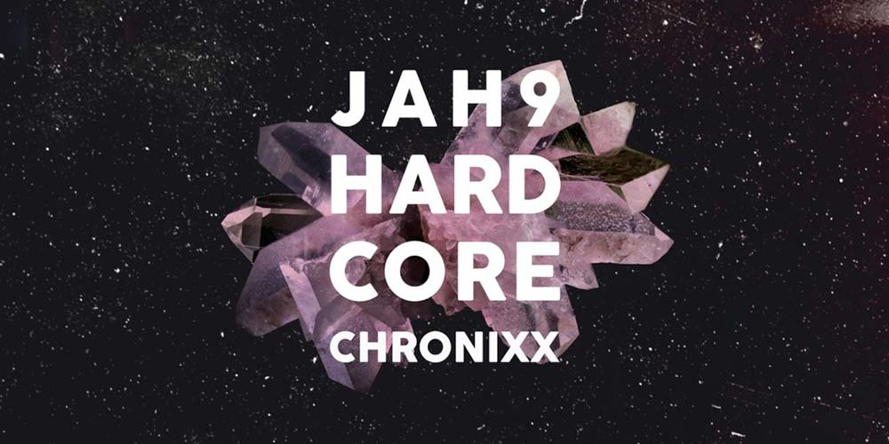 Jah9 feat. Chronixx - Hardcore