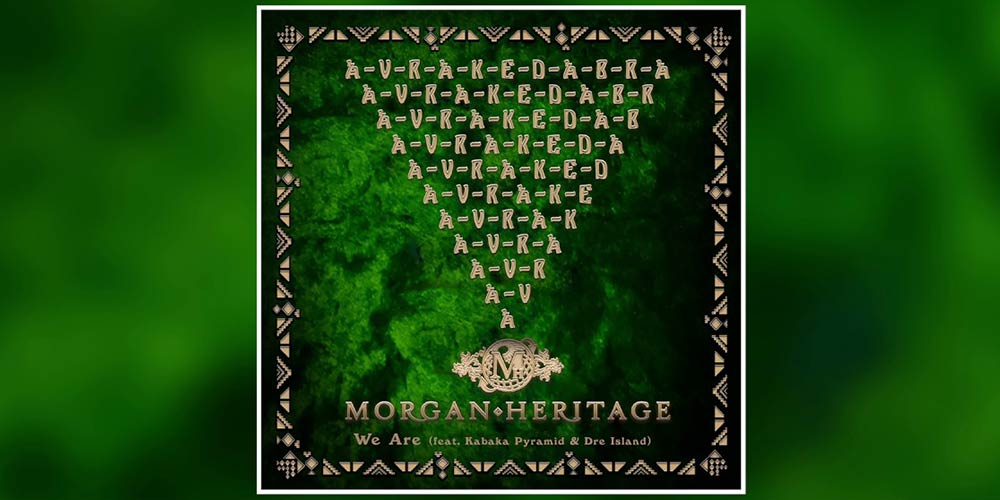 Morgan Heritage ft. Kabaka Pyramid & Dre Island - We are
