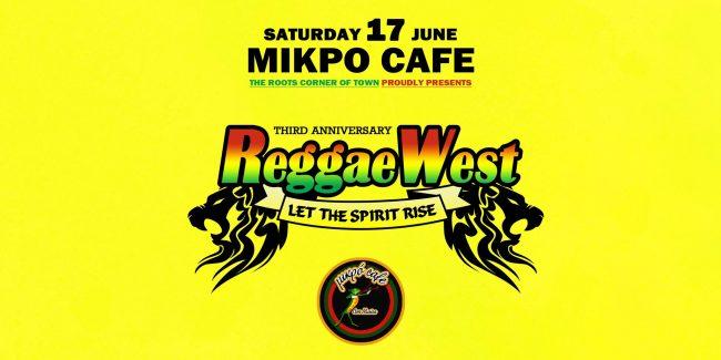 ReggaeWest 3d Anniversary στο Μικρό Cafe