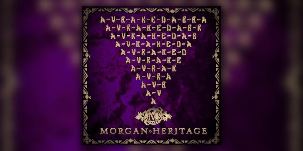 Morgan Heritage- Avrakedabra
