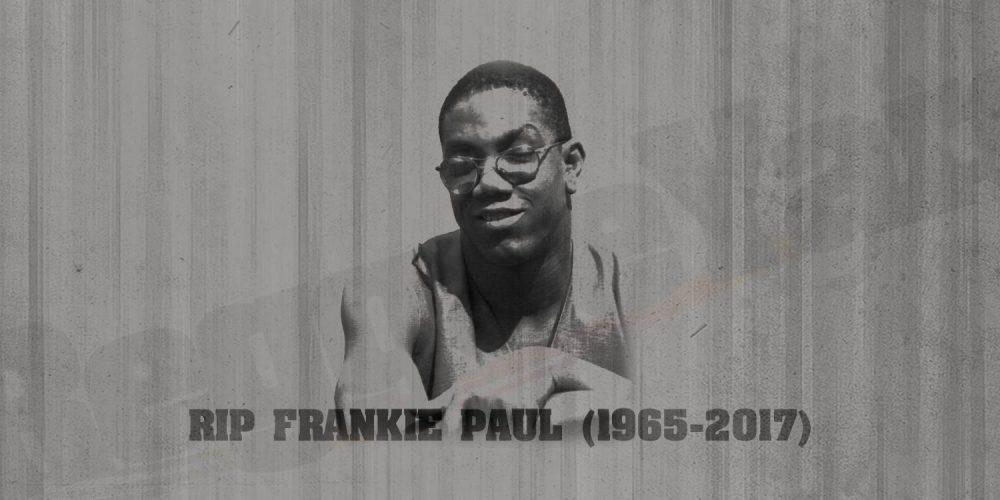 RIP Frankie Paul