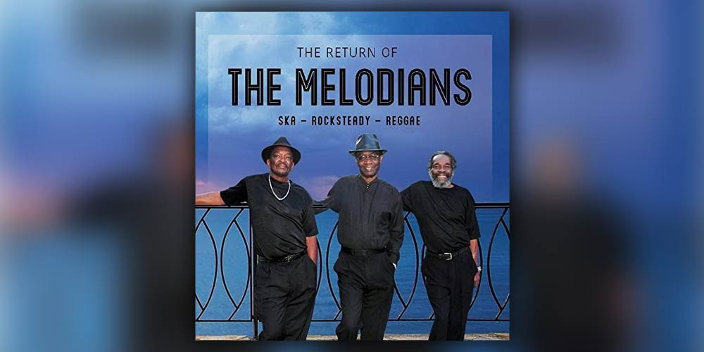 The Melodians Return