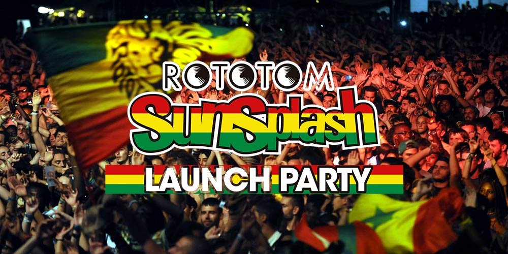 Rototom Sunsplash Launch Parties