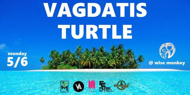 Vagdatis & Turtle at Wise Monkey