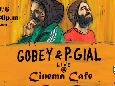 Gobey & P-Gial Reggae Live at Cinema Cafe.