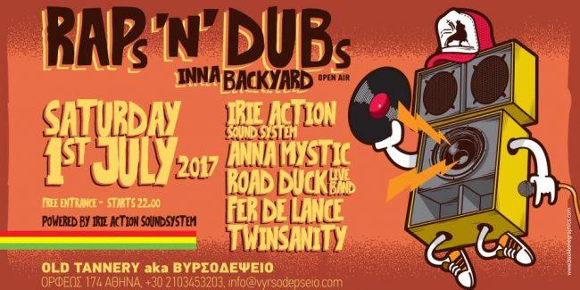 Raps 'n' Dubs Inna Backyard.