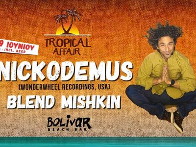 Nickodemus & Blend Mishkin - Bolivar Beach Bar - Tropical Affair | Thu 29 June