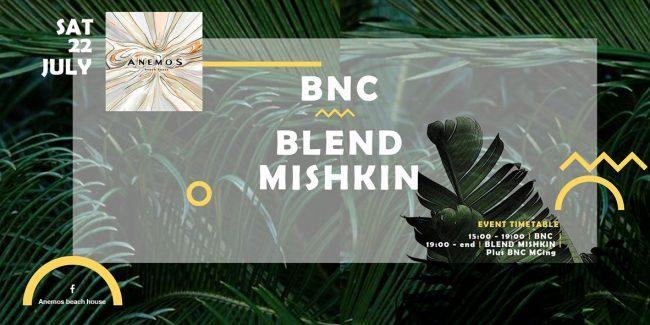 Blend Mishkin & BnC