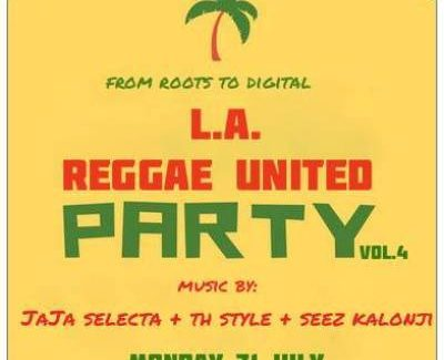 L.A Reggae United Party! (from Roots to Digital)
