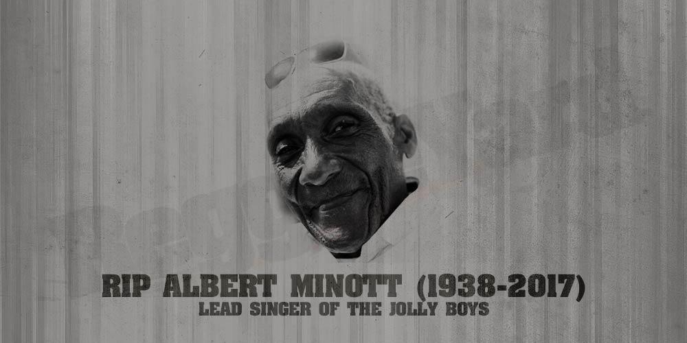 Albert Minott RIP
