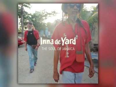 Inna De Yard - The Soul Of Jamaica