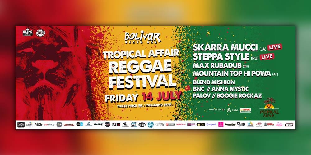 Tropical Affair Reggae Festival