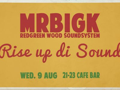 21-23 Cafe BarRise up Di Sound by Mrbigk