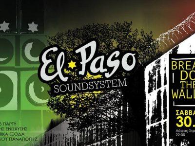BREAK DOWN the WALLS El Paso Soundsystem