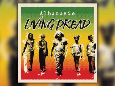 Alborosie - Living Dread