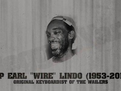 RIP Earl Lindo, Earl Wire Lindo