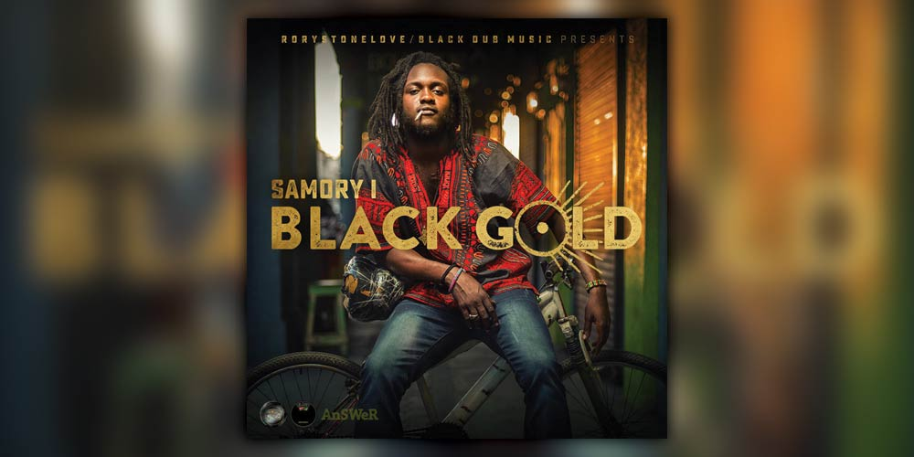 Samory I - Black Gold
