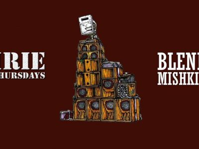 Irie Thursdays with Blend Mishkin