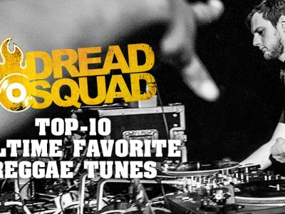 Dreadsquad Reggae Top 10