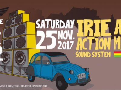 Irie Action Sound System + Anna Mystic @Garage Athens