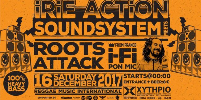 Irie Action Sound System Meets Roots Attack Feat Ifi