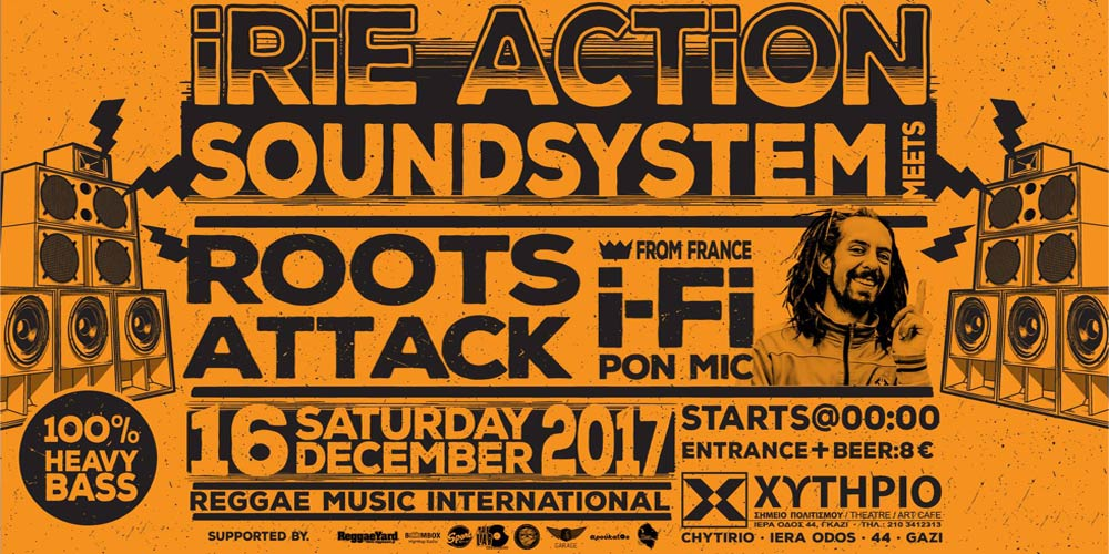 Irie Action Sound System Meets Roots Attack Feat I Fi
