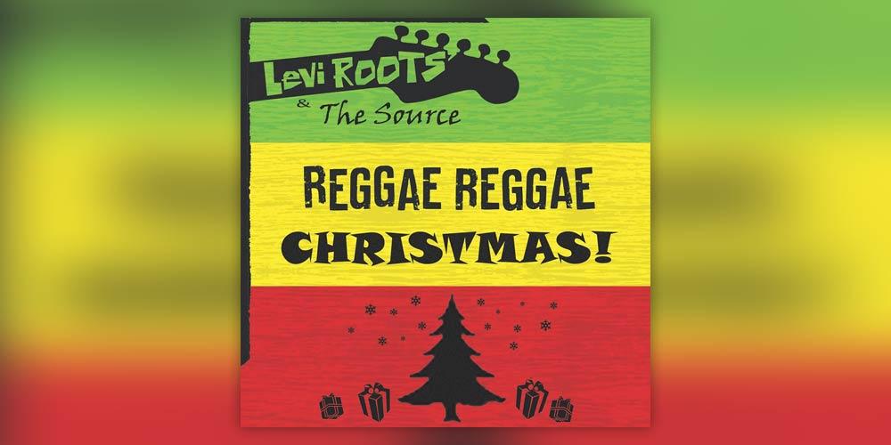 Levi Roots - Reggae Reggae Christmas