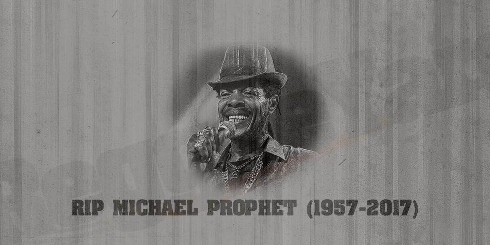 Πέθανε ο Τζαμαϊκανός τραγουδιστής Michael Prophet