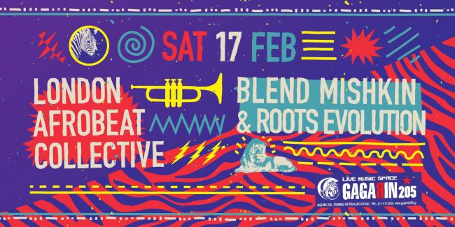 Gagarin 205 LIve Music SpaceLondon Afrobeat Collective + Blend Mishkin & Roots Evolution