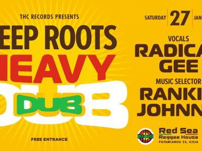 Deep Roots Heavy Dub 27 Jan