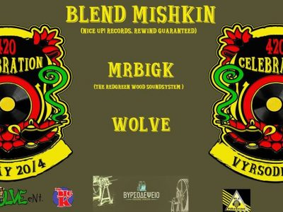 420 Celebration / Blend Mishkin / MRBiGK / Wolve