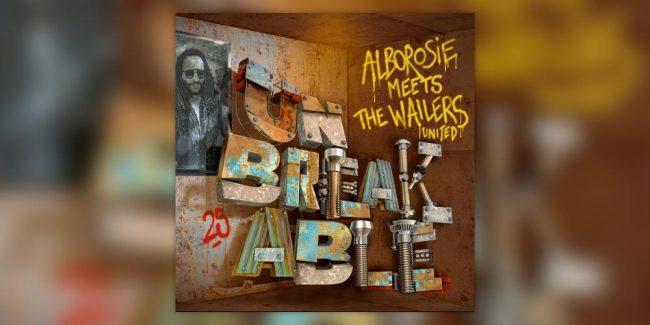 Alborosie & The Wailers United - Unbreakable