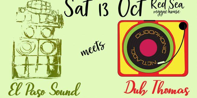 El Paso Sound meets Dub Thomas (Dubophonic)