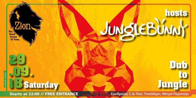 Zion hosts Jungle Bunny, from Dub to Jungle