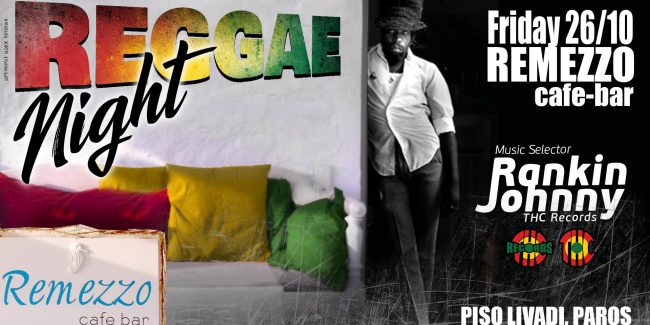 Rankin Johnny Reggae night 26 Oct Remezzo Piso Livadi PAROS