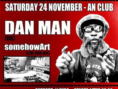 Prophecy Records meets DaN MaN (Jamaica/UK) + SomehowArt at AN!