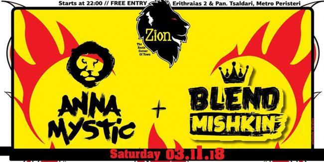 Anna Mystic & Blend Mishkin at Zion - Sat 03 November
