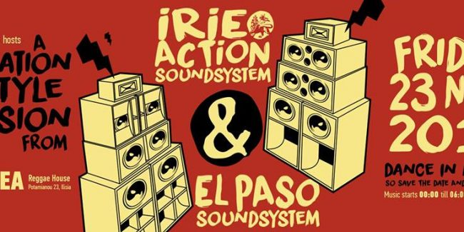 Irie Action Sound System Meets El Paso Sound System