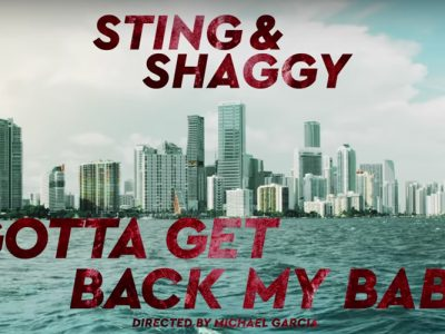 Νέο video: Sting & Shaggy - Gotta Get Back My Baby