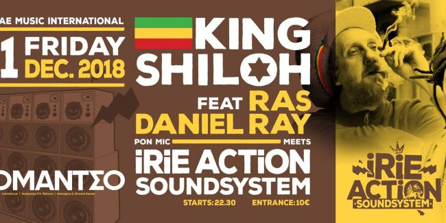 King Shilloh Feat Ras Daniel Ray Meets Irie Action Sound System