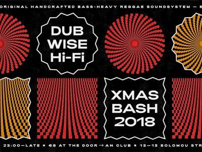 Dubwise Hi-Fi XMAS BASH 2018