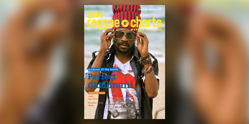 Global Reggae Charts #18, τεύχος Νοεμβρίου 2018!