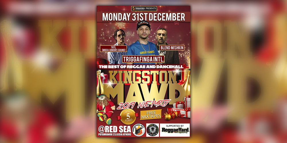 Kingston MawD NYE 2019! | Triggafinga Intl, Blend Mishkin, Trtl!