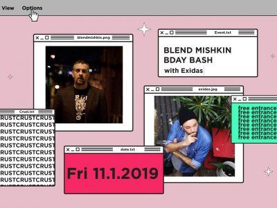 Βlend Mishkin Bday Bash w/ guest: Exidas (Vienna, AT) at Crust