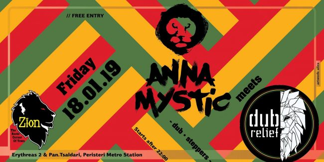Anna Mystic meets Dub Relief - Friday 18 January at Zion