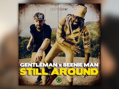 Νέο Βίντεο: Gentleman & Beenie Man - Still Around (2019)