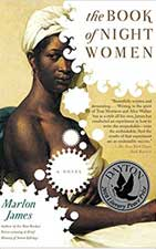 The Book of Night Women του Marlon James