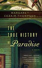The True History of Paradise της Margaret Cezair-Thompson